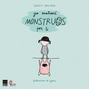 libros-de-preescolar-yo-matare-monstruos-por-ti
