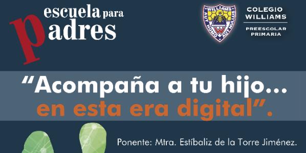 mejores-colegios-de-mexico-conferencia-acompana-hijo-era-digital